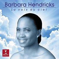 Barbara Hendricks – La voix du ciel