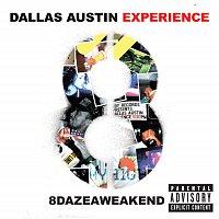 The Dallas Austin Experience – 8DAZEAWEAKEND