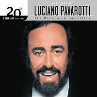 Luciano Pavarotti – The Best Of Luciano Pavarotti 20th Century Masters The Millennium Collection