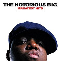 The Notorious B.I.G. – Greatest Hits