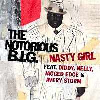 The Notorious B.I.G. – Nasty Girl