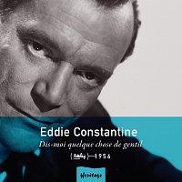 Eddie Constantine – Heritage - Dis-Moi Quelque Chose De Gentil - Barclay (1956)