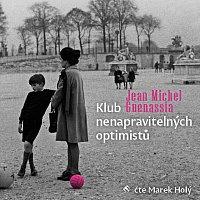 Marek Holý – Guenassia: Klub nenapravitelných optimistů (MP3-CD)