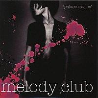 Melody Club – Palace Station