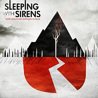 Sleeping, Sirens – With Ears To See And Eyes To Hear