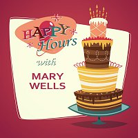 Mary Wells – Happy Hours