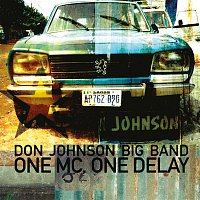 Don Johnson Big Band – One MC, One Delay