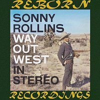Sonny Rollins – The Complete Way Out West Sessions (HD Remastered)