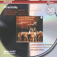 Royal Concertgebouw Orchestra, London Symphony Orchestra, Sir Colin Davis – Stravinsky: Petrushka; The Firebird; The Rite of Spring; Orpheus