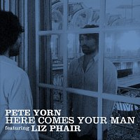 Pete Yorn, Liz Phair – Here Comes Your Man