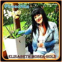 Elisabeth Moser-Hold – Piroschka