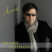 Michael Hoffmann – Anna