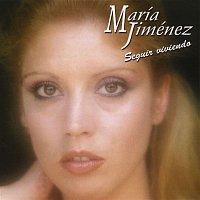 María Jiménez – Seguir viviendo