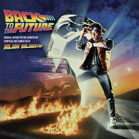 Alan Silvestri – Back To The Future [Original Motion Picture Soundtrack / Expanded Edition]