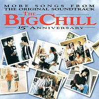 Soundtrack – More Songs From The Original Soundtrack Of The Big Chill 15th Anniversary