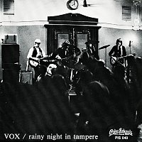 VOX – Rainy Night In Tampere