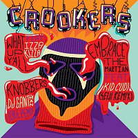 Crookers – What Up Y'all