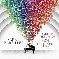 Sara Bareilles – Amidst the Chaos: Live from the Hollywood Bowl