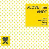Andreas Stamos – #LOVE_me #NOT