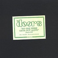 The Doors – No One Here Gets Out Alive