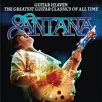 Santana – Guitar Heaven: The Greatest Guitar Classics Of All Time (Deluxe Version)