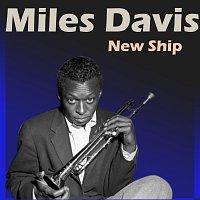 Miles Davis – New Ship
