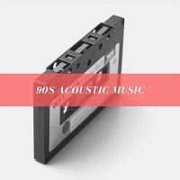 Různí interpreti – 90s Acoustic Music