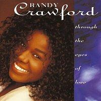 Randy Crawford – Through The Eyes Of Love