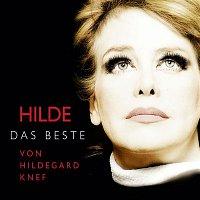 Hildegard Knef – HILDE - Das Beste von Hildegard Knef