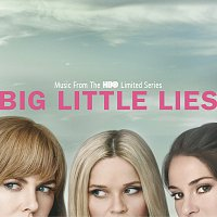 Různí interpreti – Big Little Lies [Music From The HBO Limited Series]
