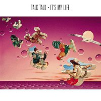 Talk Talk – It's My Life