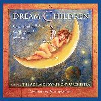 Ron Spigelman, Adelaide Symphony Orchestra – Dream Children