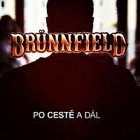 Brünnfield – Po cestě a dál