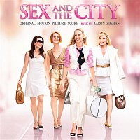 Aaron Zigman – Sex And The City (Original Motion Picture Score)