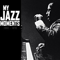 Various  Artists – My Jazz Moments 1960-1970