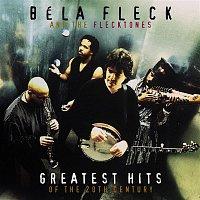 Béla Fleck, The Flecktones – Greatest Hits Of The 20th Century