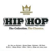Různí interpreti – Hip Hop - The Collection. The Classics. 5th Anniversary Edition