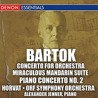 Milan Horvát, ORF Symphony Orchestra – Bartok: Concerto for Orchestra, Miraculous Mandarin Suite, & 2nd Piano Concerto