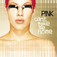 P!nk – Can't Take Me Home