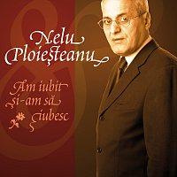 Přední strana obalu CD Nelu Ploiesteanu - Am Iubit Si-am Sa Iubesc (eAlbum)