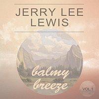 Jerry Lee Lewis – Balmy Breeze Vol. 1