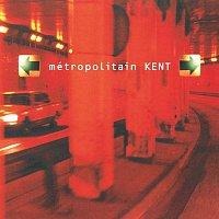 Kent – Metropolitain