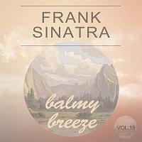 Frank Sinatra – Balmy Breeze Vol. 15