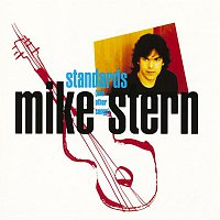 Mike Stern – Standards [And Other Songs]