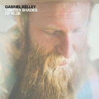 Gabriel Kelley – Lighter Shades Of Blue