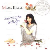 Mara Kayser – Herzliche Grusze