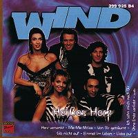 Wind – Heiszes Herz