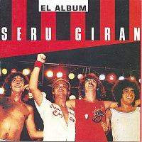 Serú Girán – El Álbum