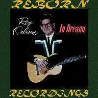 Roy Orbison – In Dreams (HD Remastered)