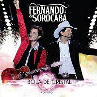Fernando, Sorocaba – Bola de Cristal